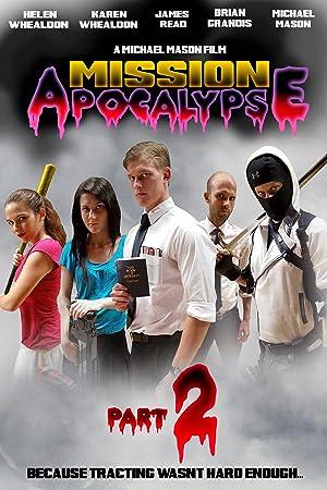 Mission Apocalypse: Part 2