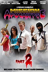 Digital movie downloads free Mission Apocalypse: Part 2 by none [720pixels]