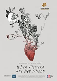 When Flowers Are Not Silent (2021)