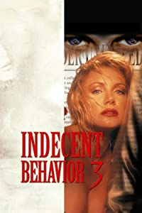 Watch online movie sites Indecent Behavior III Chris Baugh [WEB-DL]