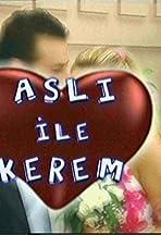 Asli ile Kerem