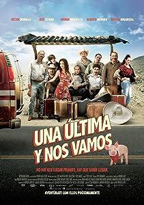 Downloadable hot movies Una Ultima y Nos Vamos Mexico [320p]