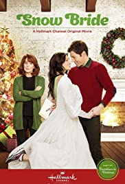 Runaway Christmas Bride.Snow Bride Tv Movie 2013 Imdb
