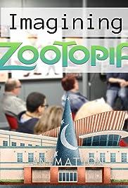 Imagining Zootopia Poster