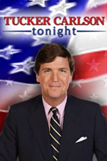 Tucker Carlson Tonight (2016– )