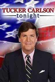 Tucker Carlson in Tucker Carlson Tonight (2016)