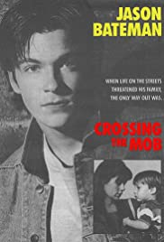 Crossing the Mob Poster