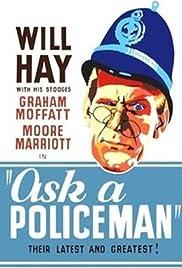 Ask a Policeman Poster