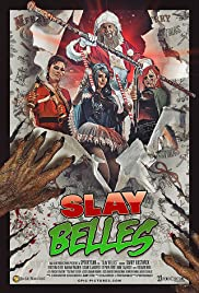 Slay Belles (2018) 1080p