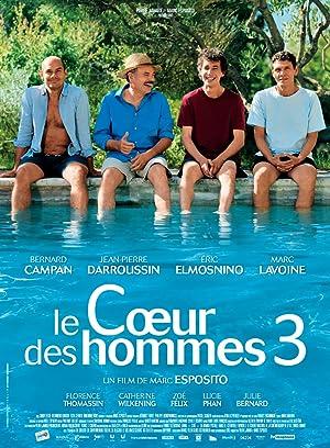 Le coeur Des Hommes 3 (2013) Streaming Complet Gratuit en Version Française