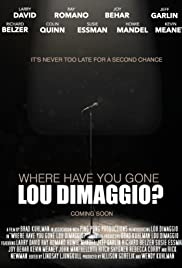 Where Have You Gone, Lou DiMaggio Poster