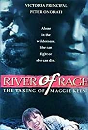 River of Rage: The Taking of Maggie Keene (1993) Poster - Movie Forum, Cast, Reviews