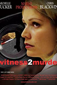 Primary photo for Witness 2 Murder