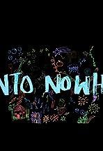 Into Nowhere