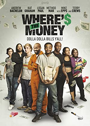 Where's the Money Pelicula Poster