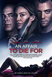 Watch Movie An Affair to Die For (2019)