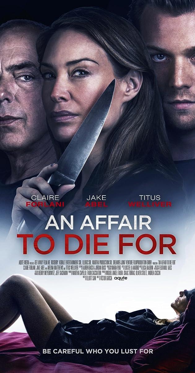 An Affair to Die For (2019) - IMDb