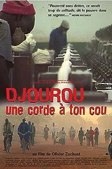 Djourou, une corde à ton cou (2005)