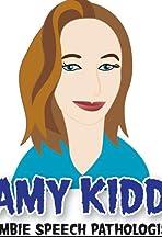 Amy Kidd, Zombie Speech Pathologist