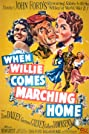 When Willie Comes Marching Home (1950) Poster
