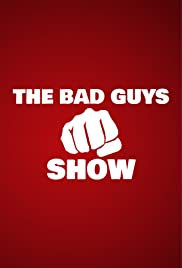 The Bad Guys Show: Awesome Bond Villains Poster