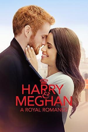 Download Harry & Meghan: A Royal Romance