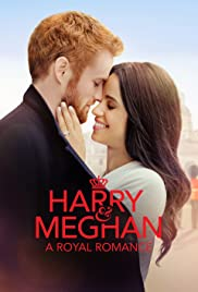Harry & Meghan: A Royal Romance Poster