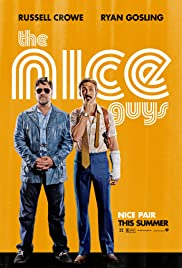The Nice Guys (2016) Poster - Movie Forum, Cast, Reviews
