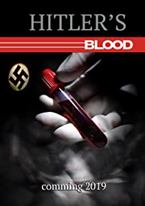 Watch free new action movies Hitler's Blood [720p]
