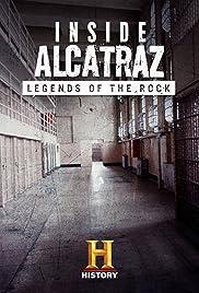 Inside Alcatraz: Legends of the Rock (2015) 1080p