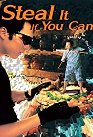 Steal It If You Can Poster