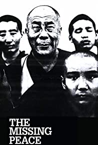 Primary photo for The Missing Peace: Artists Consider the Dalai Lama