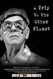 A Trip to the Other Planet Poster