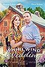 A Whirlwind Wedding
