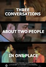 Three Conversations About Two People in One Place
