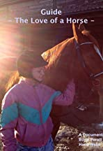 Guide, kärleken till en häst