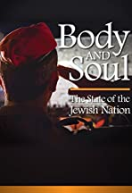 Body and Soul: The State of the Jewish Nation