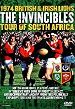 The Invincibles: The 1974 Lions Rugby Tour of South Africa