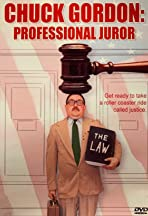 Chuck Gordon: Professional Juror