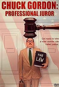 Primary photo for Chuck Gordon: Professional Juror