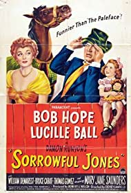 Lucille Ball, Bob Hope, and Mary Jane Saunders in Sorrowful Jones (1949)