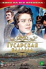 Gusarskaya ballada(1962) Poster - Movie Forum, Cast, Reviews