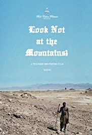 Look Not at the Mountains! Poster