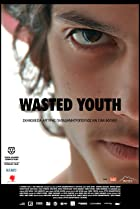 Wasted Youth (2011) Poster