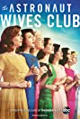 The Astronaut Wives Club (2015) Poster