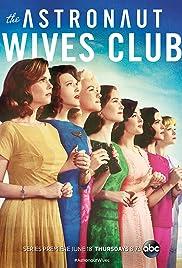 The Astronaut Wives Club Poster - TV Show Forum, Cast, Reviews