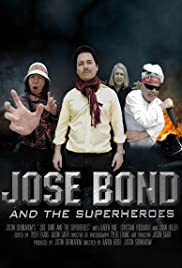 Jose Bond and the Superheroes Poster