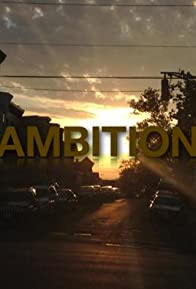 Primary photo for Ambition