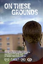 On These Grounds (2021) Poster