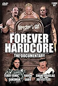 Primary photo for Forever Hardcore: The Documentary
